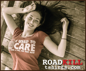 Roadkill T-Shirts
